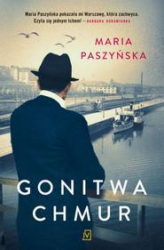 okładka Gonitwa chmur, Książka | Maria  Paszyńska