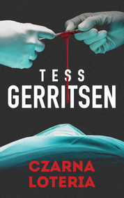 okładka Czarna loteria, Książka | Tess Gerritsen