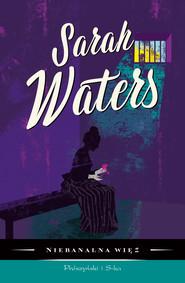 okładka Niebanalna więź, Książka | Sarah  Waters