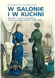 okładka W salonie i w kuchni, Książka | Kowecka Elżbieta