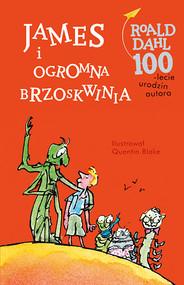 okładka James i ogromna brzoskwinia, Książka | Roald Dahl