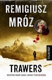 okładka Trawers, Książka | Remigiusz Mróz