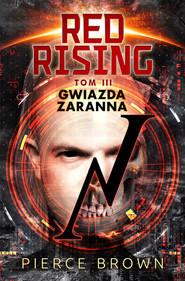 okładka Red Rising 3: Gwiazda zaranna, Książka | Pierce Brown