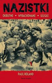 okładka Nazistki, Książka   Roland Paul