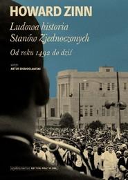 okładka Ludowa historia Stanów Zjednoczonych, Książka   prof Howard Zinn