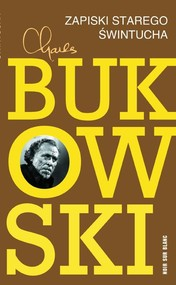 okładka Zapiski starego świntucha, Książka | Charles Bukowski