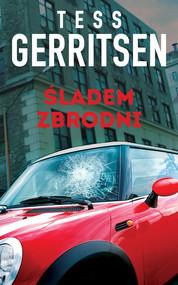 okładka Śladem zbrodni, Książka | Tess Gerritsen