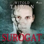 okładka Surogat, Audiobook | Witold  Tauman