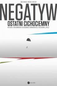 okładka Negatyw. Ostatni cichociemny, Książka | Michał Wójcik, Emil Marat