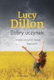 okładka Dobry uczynek, Książka | Lucy Dillon