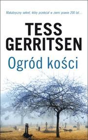 okładka Ogród kości, Książka | Tess Gerritsen