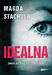 okładka Idealna, Książka | Magda Stachula