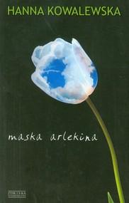 okładka Maska arlekina, Książka | Hanna Kowalewska