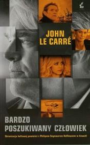 okładka Bardzo poszukiwany człowiek, Książka | John  le Carré