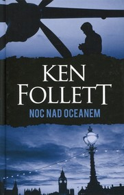 okładka Noc nad oceanem, Książka | Ken Follett
