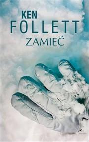 okładka Zamieć, Książka | Ken Follett