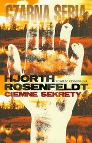 okładka Ciemne sekrety, Książka | Hans Rosenfeldt, Michael Hjorth