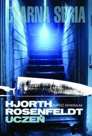 okładka Uczeń, Książka | Hans Rosenfeldt, Michael Hjorth