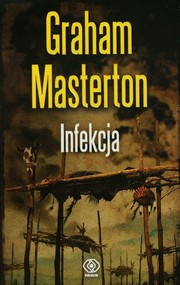 okładka Infekcja, Książka | Graham Masterton
