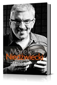 okładka Nie wierzę w życie pozaradiowe, Książka   Marek Niedźwiecki