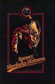 okładka Sprawy Sherlocka Holmesa, Książka | Arthur Conan Doyle