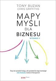 okładka Mapy myśli dla biznesu, Książka | Tony Buzan, Chris Griffiths