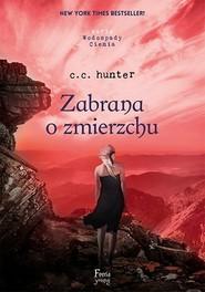 okładka Wodospady Cienia. Tom 3. Zabrana o zmierzchu, Książka | C. C. Hunter