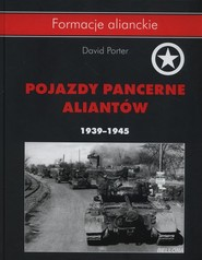 okładka Pojazdy pancerne aliantów 1939- 1945, Książka | Porter David