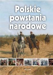 okładka Polskie powstania narodowe, Książka | Czajkowski Marcin