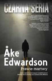 okładka Prawie martwy, Książka | Åke Edwardson