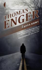 okładka Żądza krwi, Książka | Thomas  Enger