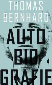 okładka Autobiografie, Książka   Thomas Bernhard