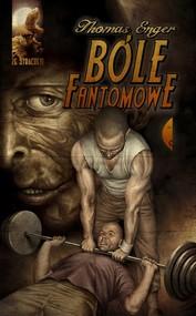 okładka Bóle fantomowe, Książka | Thomas  Enger