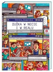 okładka Zuźka w necie i w realu, Książka   Dorota Suwalska