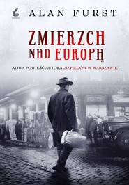 okładka Zmierzch nad Europą, Książka   Alan Furst