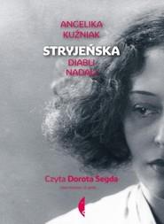 okładka Stryjeńska, Książka | Angelika Kuźniak