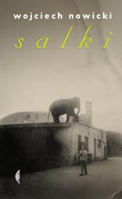 okładka Salki, Książka | Wojciech Nowicki