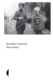 okładka Pirat stepowy, Książka | Stanisław Łubieński