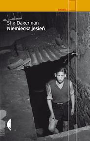 okładka Niemiecka jesień Reportaż z podróży po Niemczech, Książka | Stig Dagerman