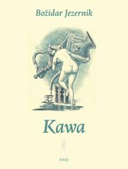 okładka Kawa, Książka | Bozidar Jezernik
