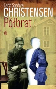 okładka Półbrat, Książka   Lars Saabye Christensen