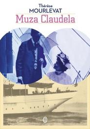 okładka Muza Claudela, Książka | Thérese Mourlevat