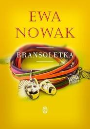 okładka Bransoletka, Książka | Ewa Nowak