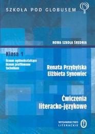 okładka Ćwiczenia literacko - językowe. Nowa szkoła średnia, Książka | Renata Przybylska, Elżbieta Synowiec