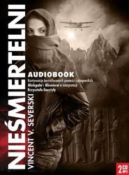 okładka Nieśmiertelni CD, Książka | Vincent V. Severski