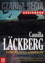 okładka Fabrykantka aniołków , Książka   Camilla Läckberg