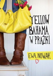 okładka Yellow bahama w prążki, Książka | Ewa Nowak