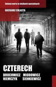 okładka Czterech, Książka | Grzegorz Chlasta