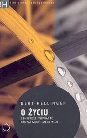 okładka O życiu, Książka | Bert Hellinger