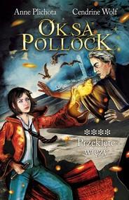 okładka Oksa Pollock. Tom 4. Przeklęte więzy, Książka | Anne Plichota, Cendrine Wolf